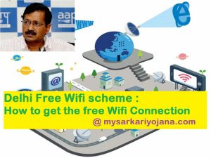 Delhi Free Wifi scheme : How to get the free Wifi Connection