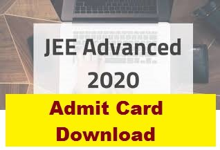 JEE Advanced 2020 Admit Card Download jeeadv.ac.in